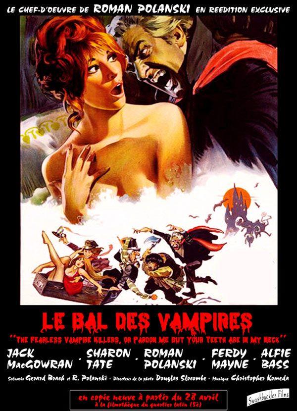 Le Bal des vampires ( The Fearless Vampire Killers ) est un film de Roman Polanski de 1967  avec Roman Polanski, Jack MacGowran. Synopsis : Persuadé que les vampires existent, le professeur Abronsius consacre tout son temps à la traque de cette espèce effrayante. Accompagné par son fidèle assistant, le jeune Alfred, ce scientifique farfelu parcourt la Transylvanie et finit par arriver dans un petit village qui semble être un nid de vampires.
