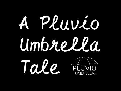 A Pluvio Umbrella Tale - YouTube