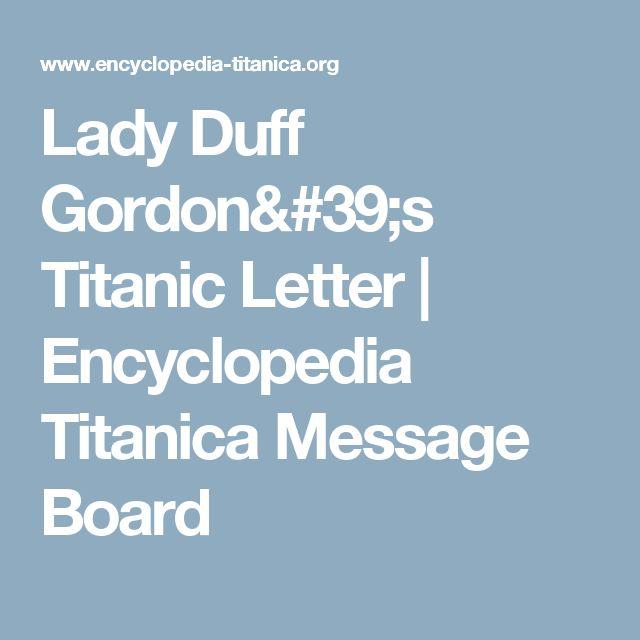Lady Duff Gordon's Titanic Letter   Encyclopedia Titanica Message Board