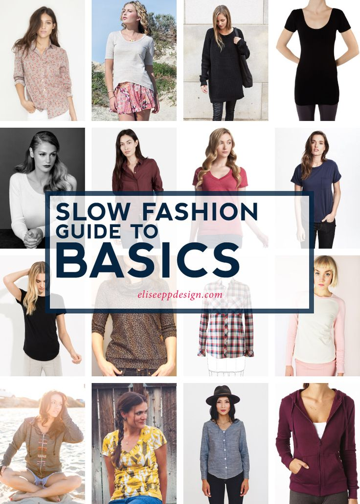 "Elise Epp / Slow Fashion Guide to Basics (resources for buying ""basics"" at a reasonable cost from ethical places."