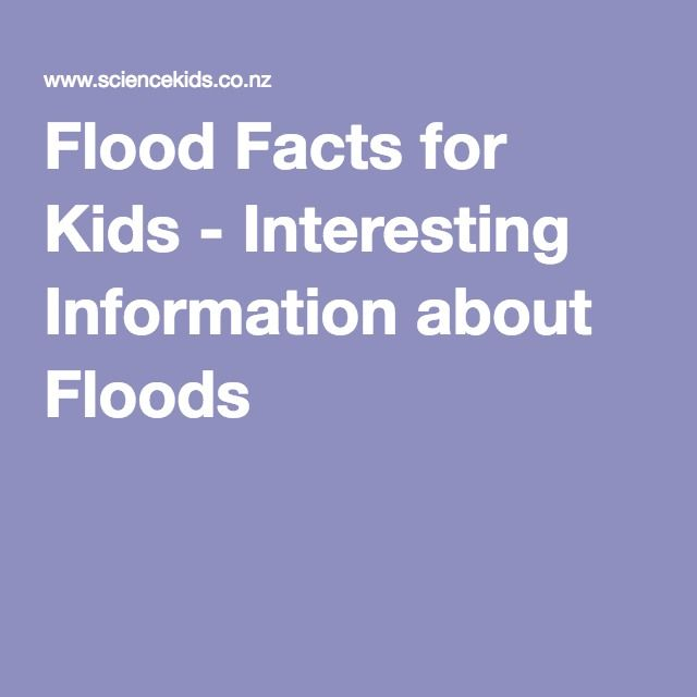 Flood Facts for Kids - Interesting Information about Floods