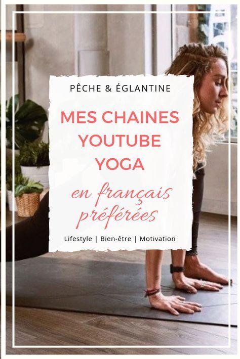 Mes chaines youtube yoga en français préférées (avec