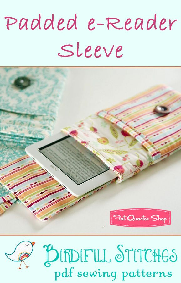 Padded e-Reader Sleeve Pattern - Fat Quarter friendly pattern would work great with SU fabrics!