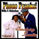 Phone Pranks, Vol. 3 [CD]
