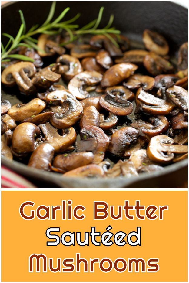 Mushrooms sautéed in butter with garlic. Mushrooms sautéed in butter with garlic – They were …   – Paleo Recipes