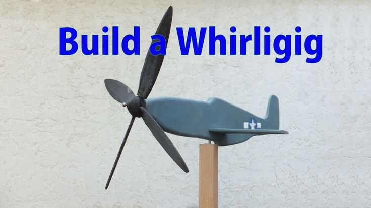 How to make a wood whirligig.