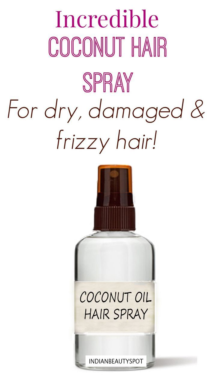 #DIY coconut hair spray for dry, frizzy and damage free hair