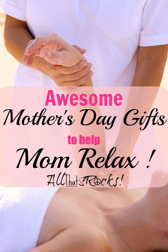 Mother's Day Gifts to Help Mom Relax AllThatSrocks.com ...
