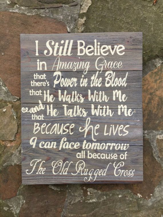 I still believe in powe of the blood, he talks with me and walks with me, old rugged cross Christian wood pallet sign. Hand painted wood sign