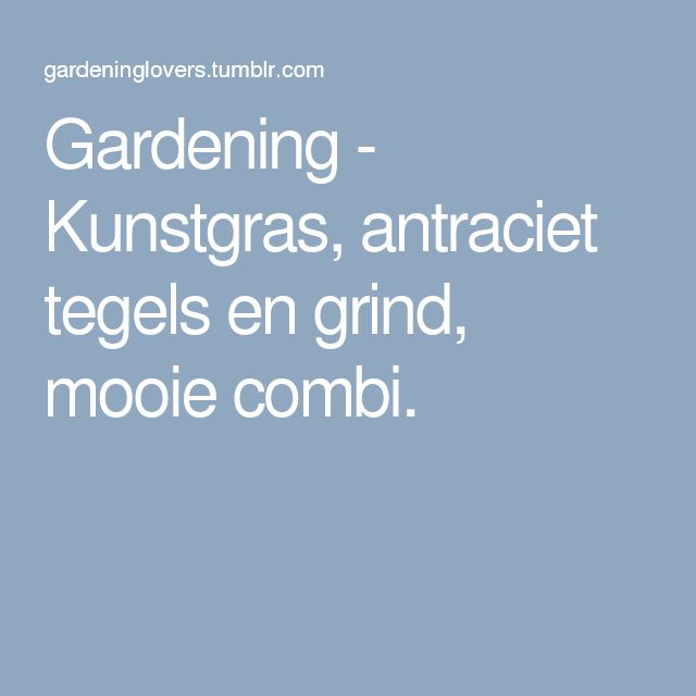Gardening - Kunstgras, antraciet tegels en grind, mooie combi.