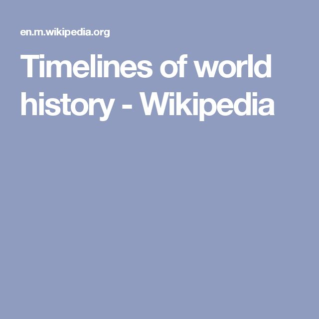 Timelines of world history - Wikipedia