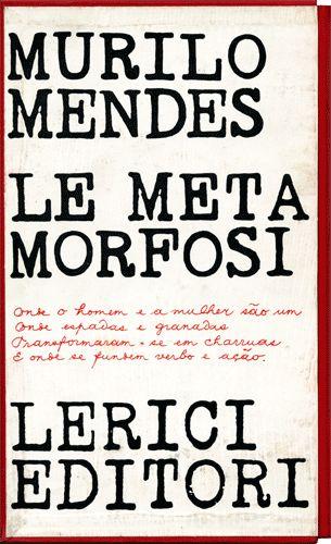 Murilo Mendes - La metamorfosi