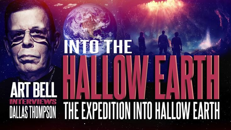 Art Bell Radio Classics - Hollow Earth Expedition - Dallas Thompson  10....