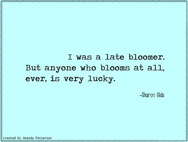Dating late bloomer
