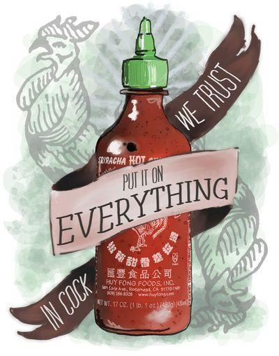 An Ode To Sriracha Art Print. yes sir.