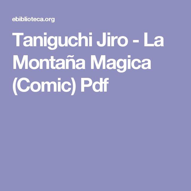 Taniguchi Jiro - La Montaña Magica (Comic) Pdf