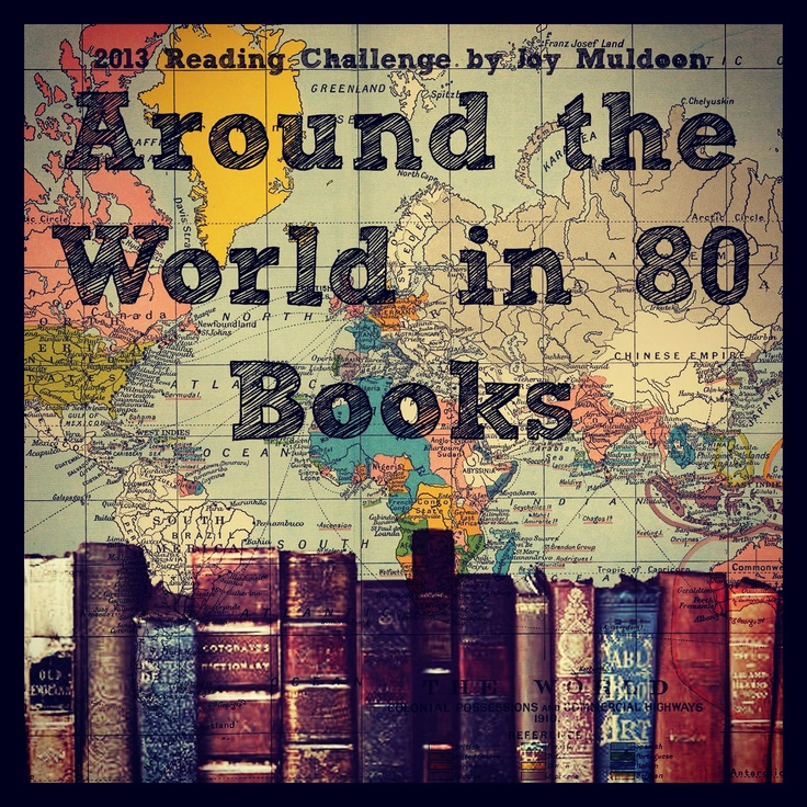 A 30something traveler & reader embarks on an international reading challenge - Around the World in 80 Books