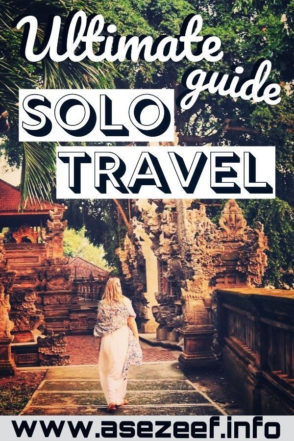 Ultimate Guide Solo Travel 💃❤