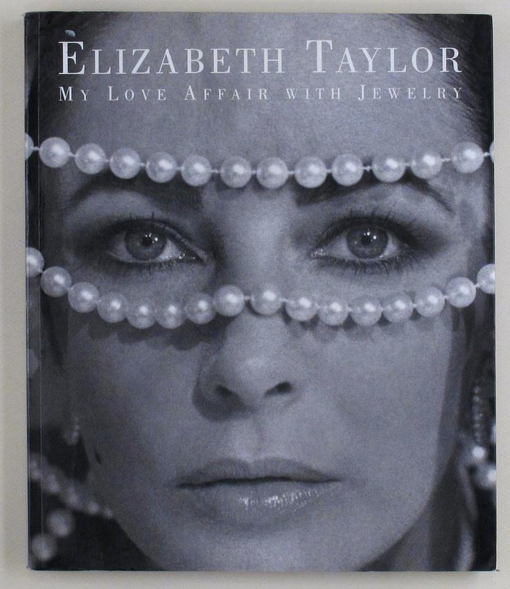 My Love Affair With Jewelry by Elizabeth Taylor
