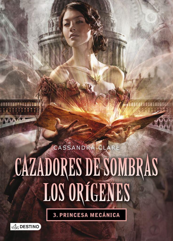 Cazadores de Sombras, los orígenes - Princesa mecánica - http://todoepub.es/book/cazadores-de-sombras-los-origenes-princesa-mecanica/