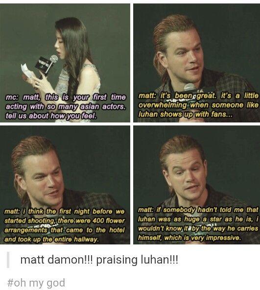 #luhan #mattdamon I felt so fucking proud watching the interview