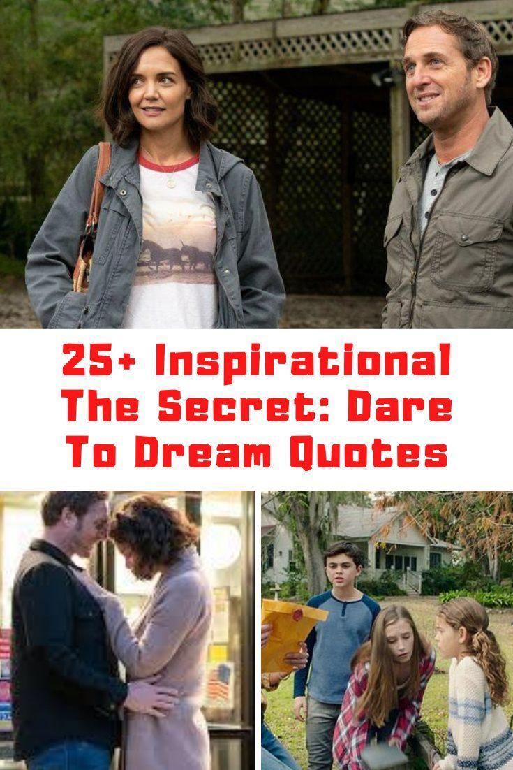 25 Inspirational The Secret Dare To Dream Quotes Guide 4 Moms Dream Quotes The Secret Movie The Secret