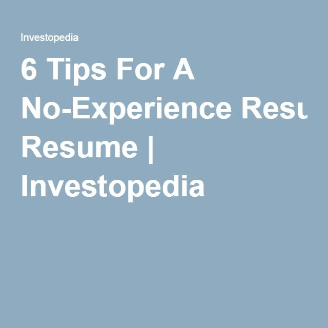 25 unique resume tips no experience ideas on