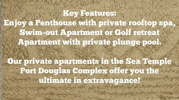 Private Apartments in the Sea Temple #PortDouglasAccommodation Visit http://www.fnqapartments.com/ or Call 1300731620 to Book in Our private apartments in the Sea Temple Port Douglas Complex which offer you the ultimate in extravagance! Enjoy a penthouse with private rooftop spa, swim-out apartment or golf retreat apartment with private plunge pool. All for just $250