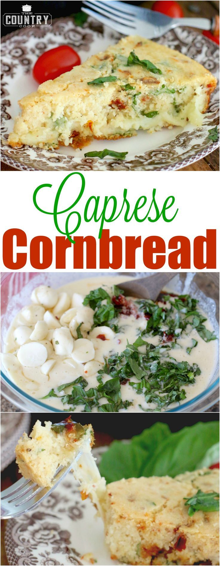 Caprese Skillet Cornbread recipe from The Country Cook
