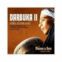 """Los ritmos arabes con Khamis Henkesh, Mohamed El Sayed CD.Si quieres profundizar más en los ritmos árabes te recomiendo el CD """"Darbukka: Aprende los Ritmos"""