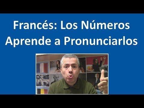 Los Números en Francés: Contar del 0 al 100 / Curso Francés de Básico Clase 3 Francés - YouTube