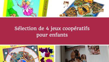 Sélection de 4 jeux coopératifs pour les petits (dès 3 ans)