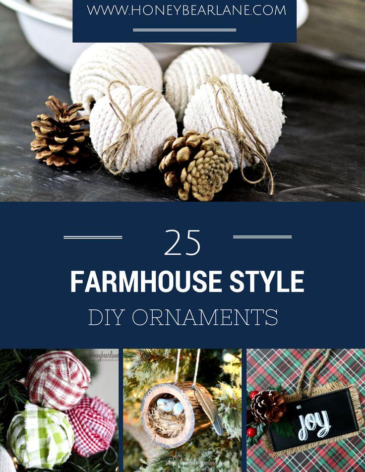 25 FARMHOUSE STYLE DIY ORNAMENTS   #christmasiscomingdecor  #deckingfortheholidays #christmasdecor #farmhousechristmas #create4theholidays