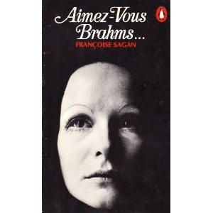 Aimez-Vous Brahms by Francois Sagan 1960