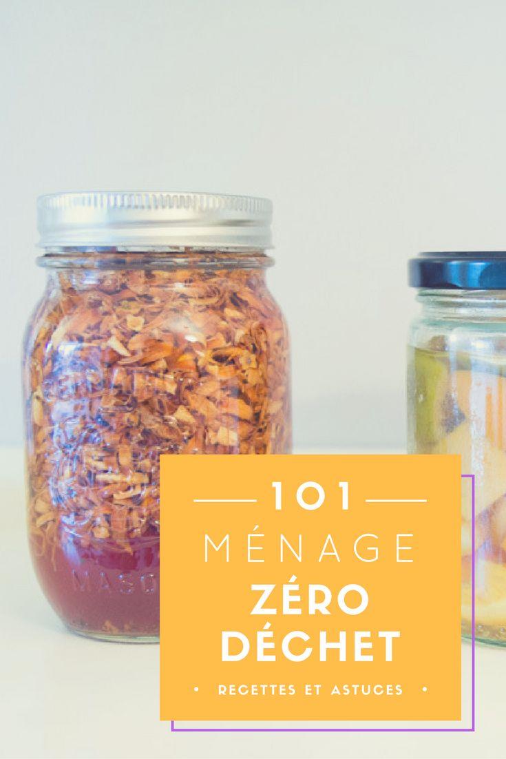 Recettes pour un ménage zéro déchet à la maison. / Receipes for a zero waste cleaning at home. #zerodechet #zerowaste