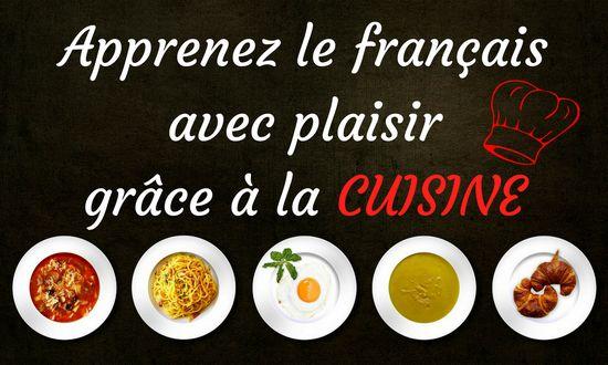 apprenez le français avec la cuisine : nombreuses ressources ICI : http://nathaliefle.com/apprendre-le-francais-avec-la-cuisine/