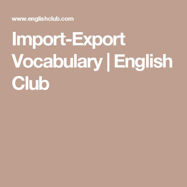 Import-Export Vocabulary | English Club