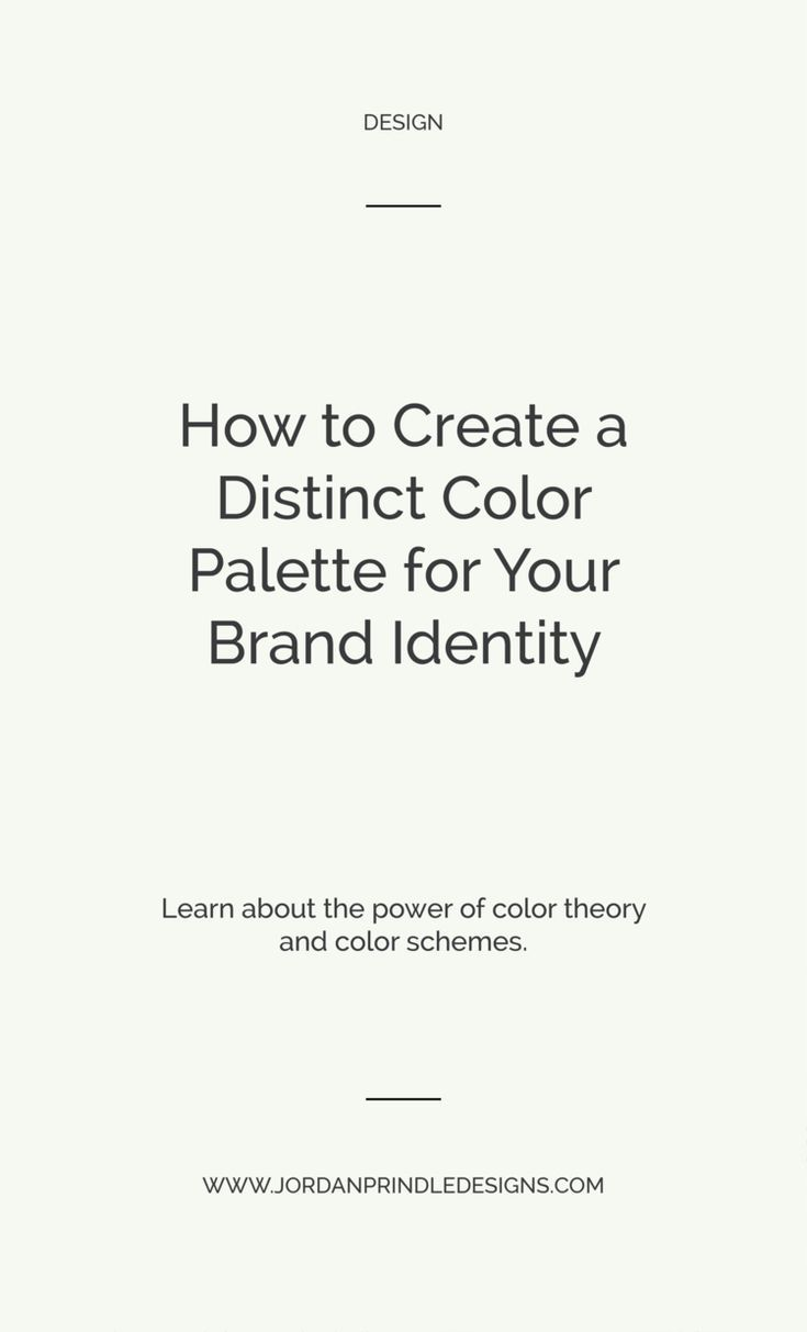 How To Create A Distinct Color Palette For Your Visual Brand Palette Color Branding Your Business
