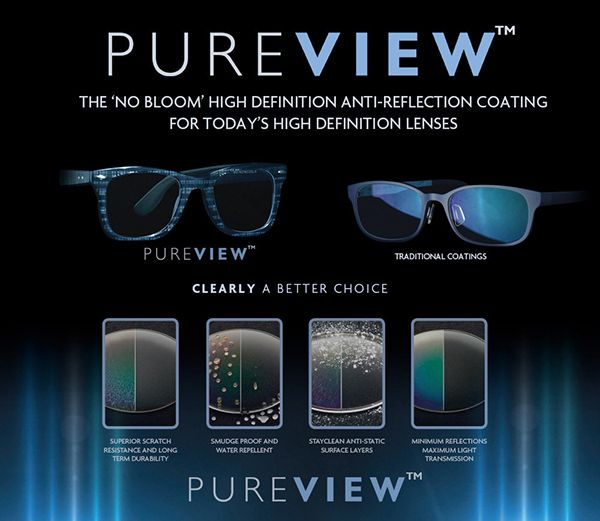PUREVIEW is a No-Bloom high definition anti-reflective coating for high definition #lenses from Waterside Laboratories. #eyewear #smartglasses