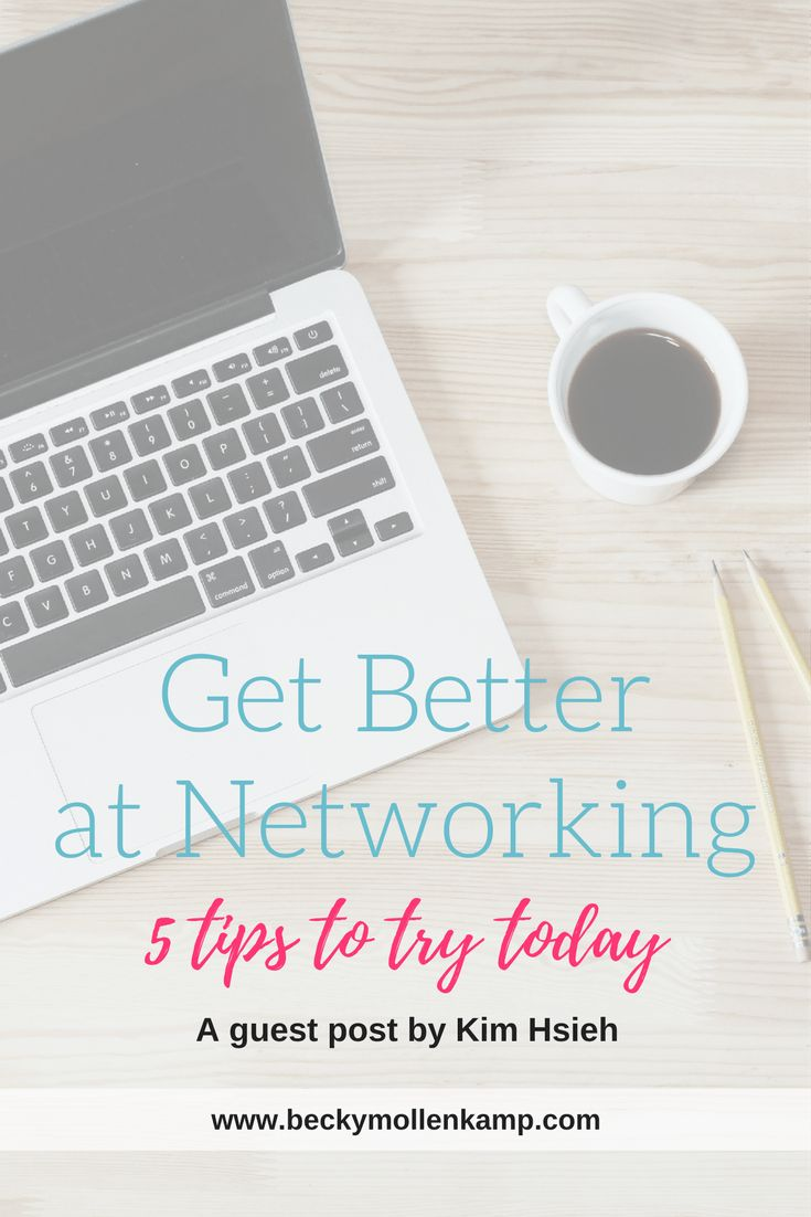 5 tips for becoming better at professional networking at http://www.beckymollenkamp.com