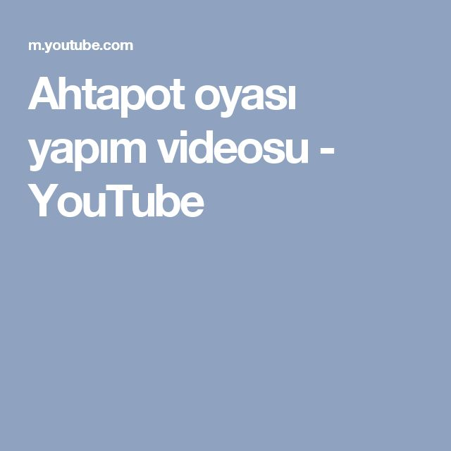 Ahtapot oyası yapım videosu - YouTube