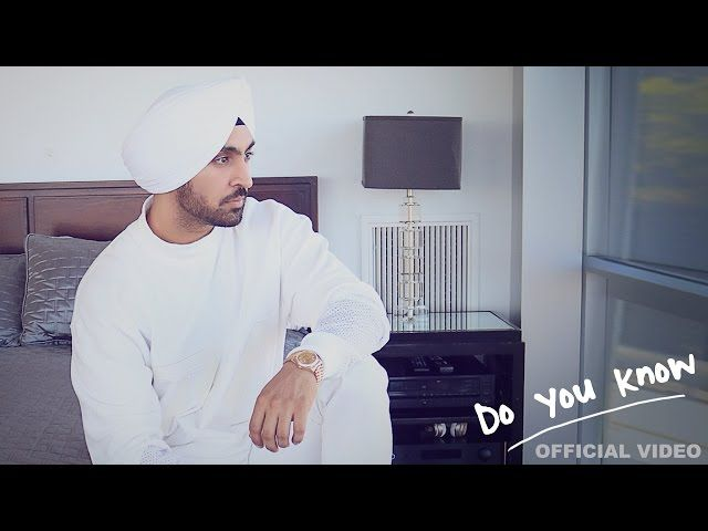 Diljit Do You Know Full Song – Download in MP3, MP4