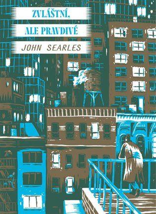 John Searles: Zvláštní, ale pravdivé