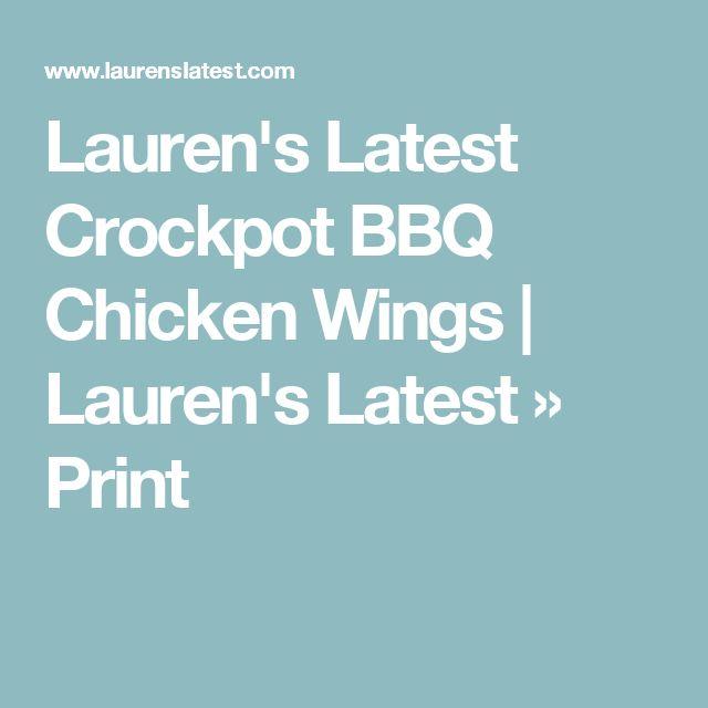 Lauren's Latest Crockpot BBQ Chicken Wings   Lauren's Latest » Print