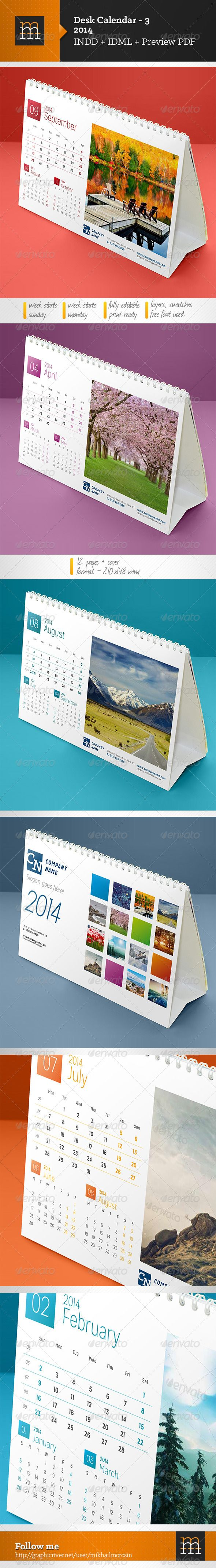 Desk Calendar-3 2014 #GraphicRiver Features: Week starts Monday Week starts Sunday 12 pages + cover Format: 210