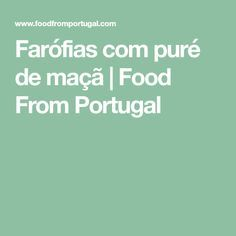 Farófias com puré de maçã | Food From Portugal