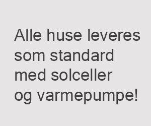 Alle huse leveres som standard med solceller og varmepumpe!  combihouse.dk - arkitekttegnede lavenergihuse til typehuspriser. http://combihouse.dk
