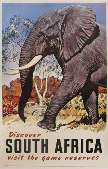 Vintage travel poster - South Africa  I DON'T LIKE THE WORD GAME (it means it is a live target for hunters) and THE NAME RESERVE sounds like where they hunted - I prefer RESERVE TO MEAN WHERE ANIMALS ARE LIVING IN FREEDOM.