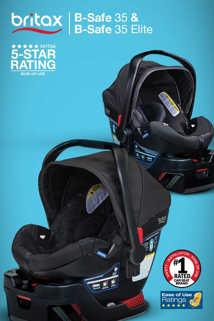 The B-Safe 35 and B-Safe 35 Elite have been awarded 5 Stars from NHTSA! Britax earned the government agency's highest possible rating based on many factors, including easy installation. Looking for the safest and easiest-to-use infant car seat on the market? Check out the B-Safe 35 Elite here: