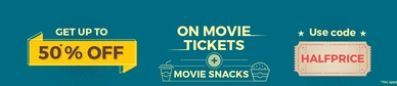 Bookmyshow  Get 50% off on Movie tickets (Upto Rs 150) and snacks combos (Upto Rs 50)